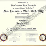 How To Find The Right SFSU fake diploma For Your Specific